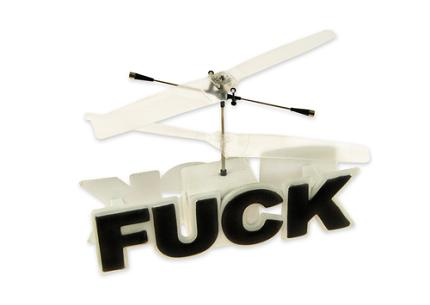 Flying F#*k Helicopter Doesn't Give a Flying…