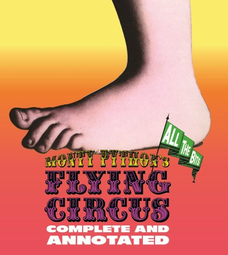 monty python annotated Monty Pythons Flying Circus: Complete and Annotated